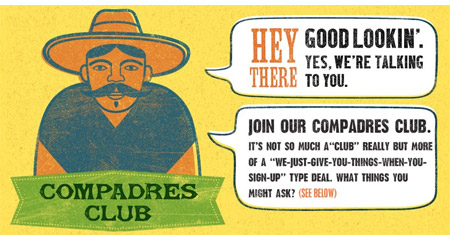 Compadres Club Members Receive A Special Free Birthday Gift From Chevys Upon Registering Who Thinks Up These Names